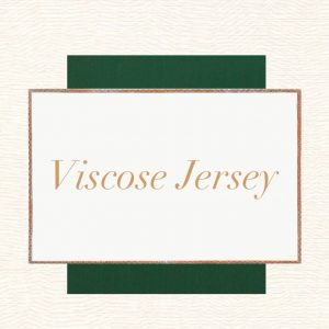 Viscose Jersey