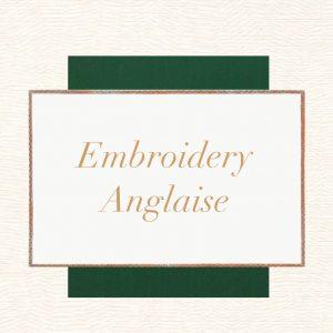 Embroidery Anglaise